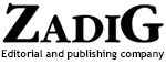 Editorial and publishing company, ZADIG